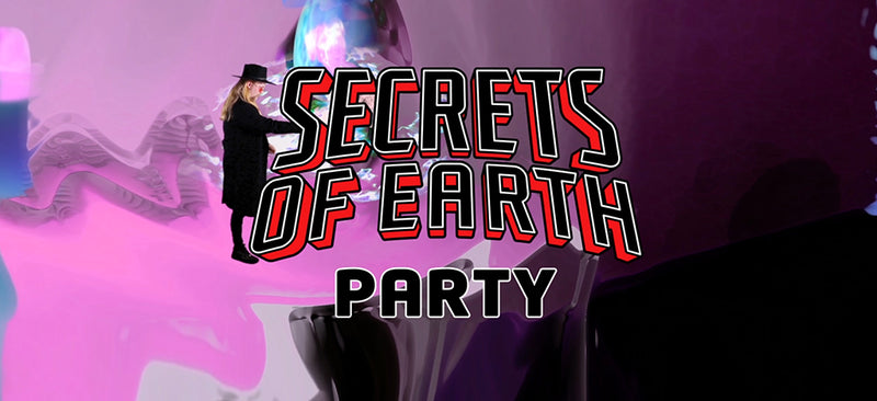 Secrets of Earth Party