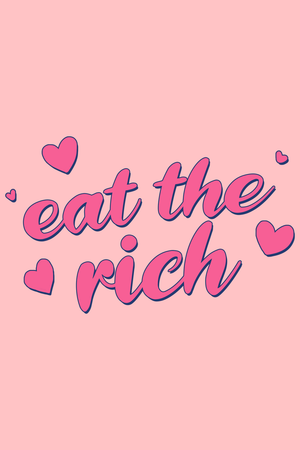 Eat The Rich by Cinnaghost