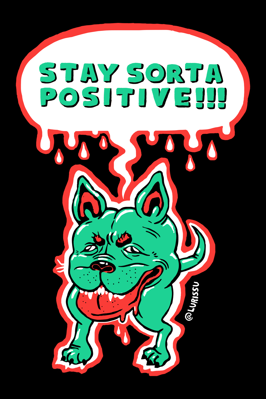 Stay Sorta Positive! by LURISSU