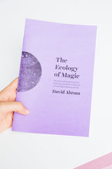 The Ecology of Magic by David Abram