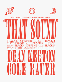 """That Sound"" the EP Tee by dean keeton and Cole Bauer"