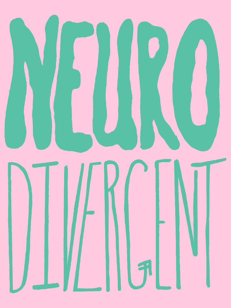 Neurodivergent by Ellie Allen Berry
