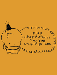 Stupid Prizes by Pifferooni