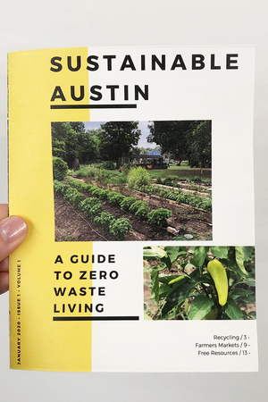 Sustainable Austin: A Guide to Zero Waste Living by Mai Memisis