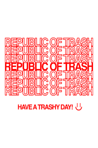 Thank You, Don't Come Again by Republic Of Trash