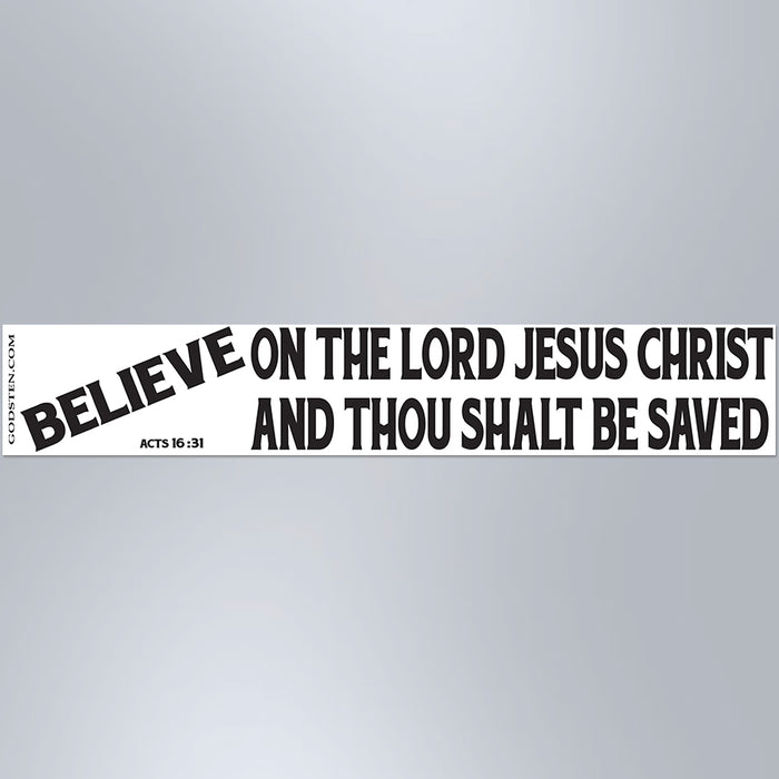 Believe On The Lord Jesus Christ And Thou Shalt Be Saved - Large Strip Magnet