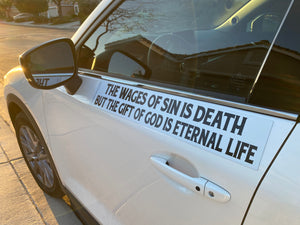The Wages Of Sin Is Death But The Gift Of God Is Eternal Life - Large Strip Magnet