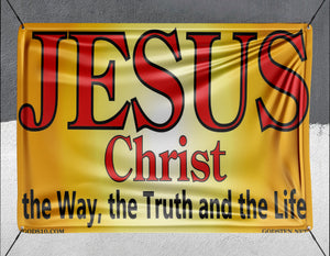 Jesus Christ Sunburst The Way The Truth The Life - Banner