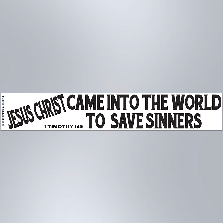 Jesus Christ Came Into The World To Save Sinners - Large Strip Magnet