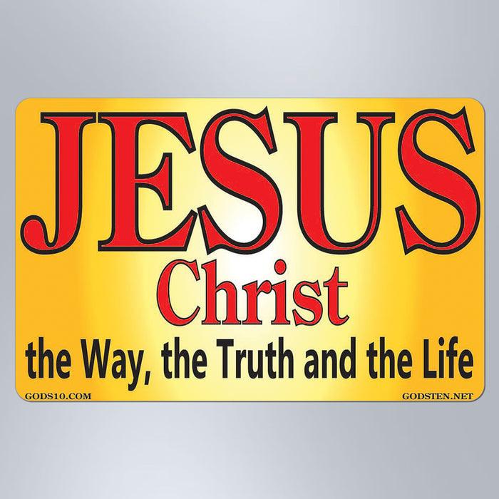 Jesus Christ The Way The Truth The Life Sunburst FREE Magnet (Limit 1 Per Person)
