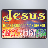 Jesus Is The Reason For The Season - Large Magnet