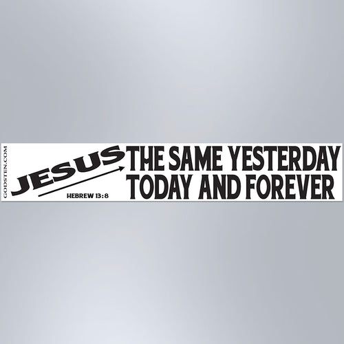 Jesus The Same Yesterday Today And Forever - Large Strip Magnet