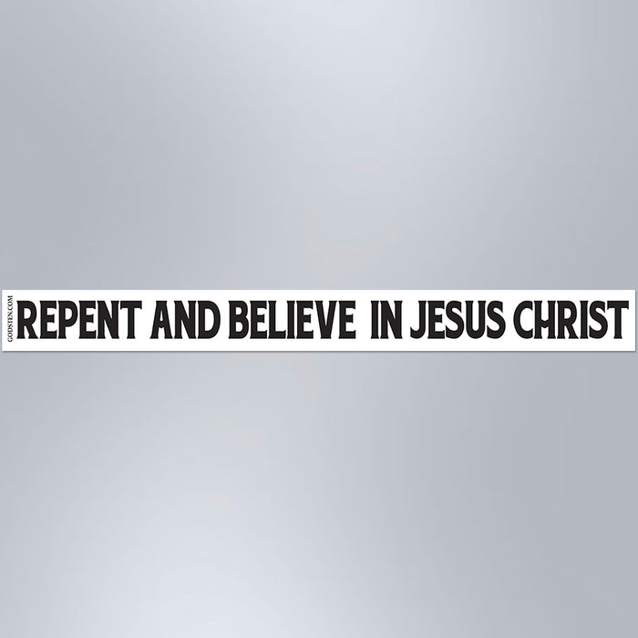 Repent And Believe In Jesus Christ - Small Strip Magnet