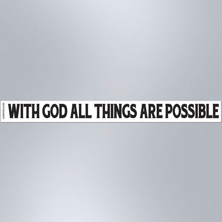 With God All Things Are Possible - Small Strip Magnet