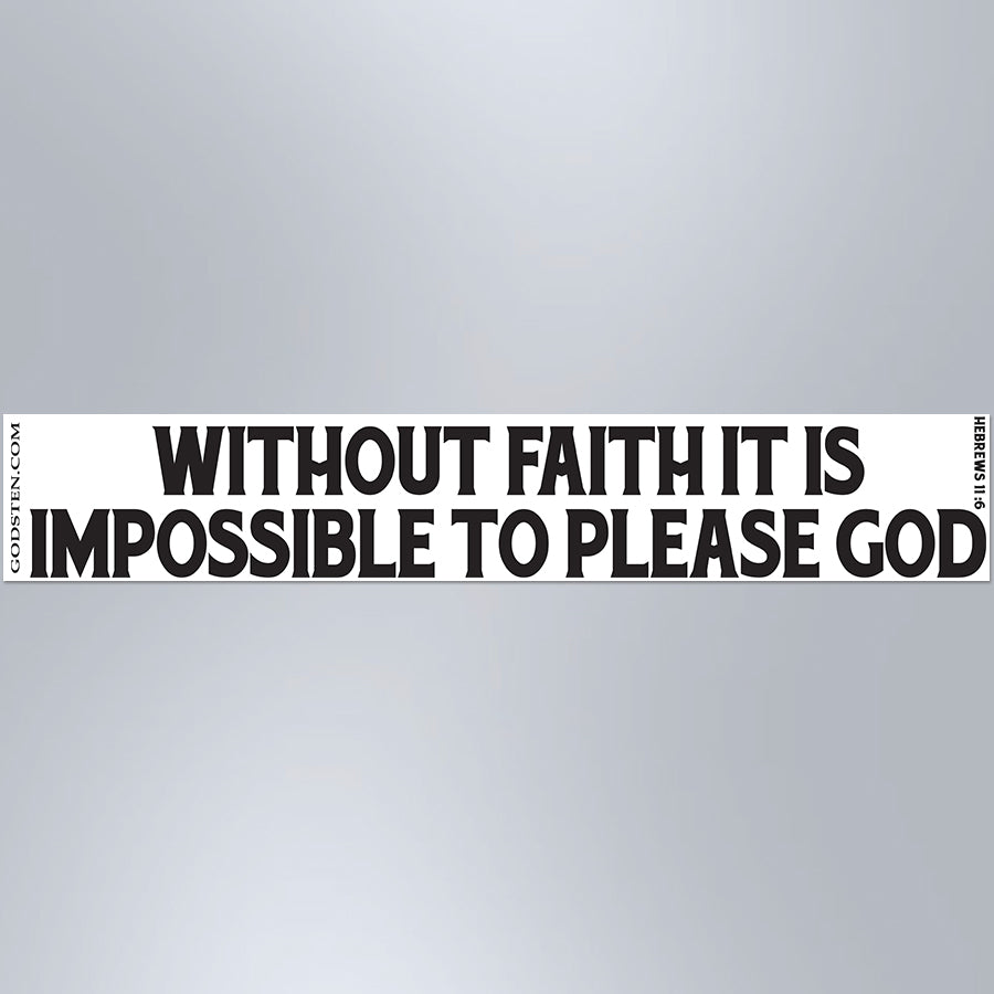 Without Faith It Is Impossible To Please God - Large Strip Magnet