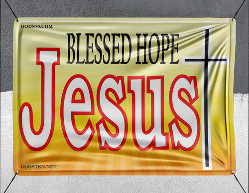 Blessed Hope Jesus - Banner
