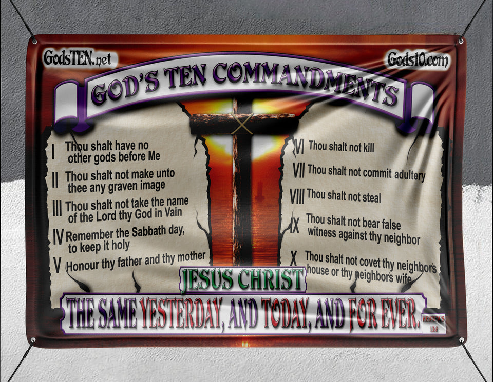 10 Commandments Original The Same Yesterday Today And Forever - Banner