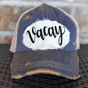Vacay Hat, Vacation Hat, Unisex Hat, Unisex Cap, Baseball Hat, Men's Hat, Women's Hat, Ball Cap, Distressed Hat, Weathered Hat