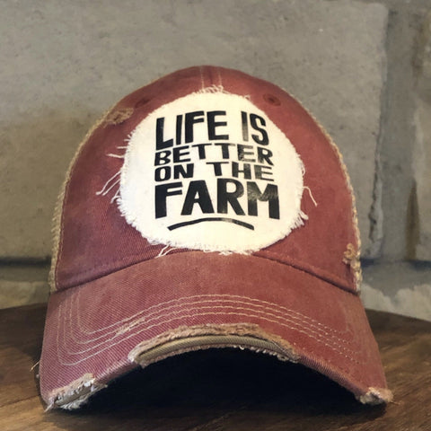 Life is Better on the Farm Hat