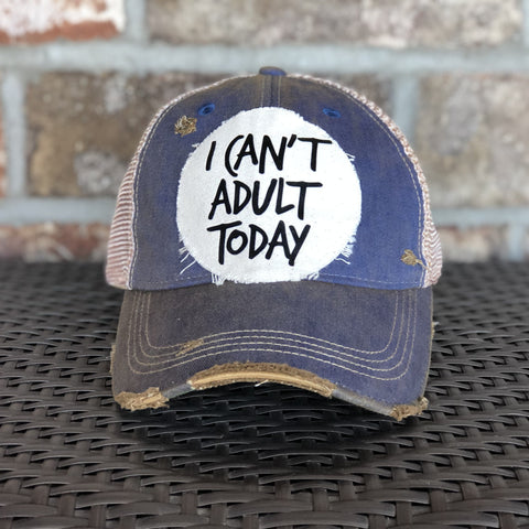 I Can't Adult Today Hat, Unisex Hat, Unisex Cap, Baseball Hat, Men's Hat, Women's Hat, Ball Cap, Distressed Hat, Weathered Hat