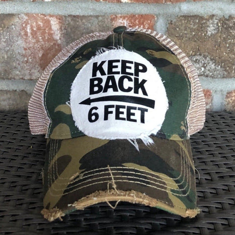 Keep Back 6 Feet Hat