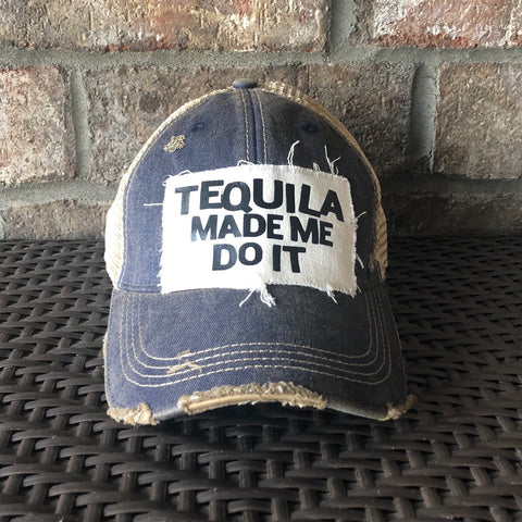 Tequila Made Me Do It Hat, Women's Hat, Ball Cap, Distressed Hat, Weathered Hat