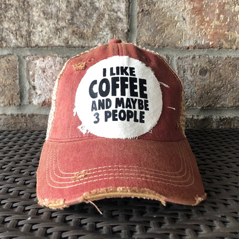 I like Coffee & Maybe 3 People Hat, Unisex Hat, Ball Cap, Distressed Hat, Weathered Hat