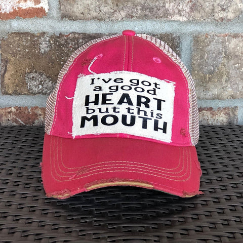 I've Got a Good Heart, but this Mouth Hat, Unisex Hat, Unisex Cap, Baseball Hat, Men's Hat, Women's Hat, Ball Cap, Distressed Hat, Weathered Hat