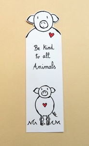 "Marque-page ""Be kind to all animals"" Cochon"