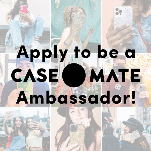 Apply to be a Case-Mate Ambassador
