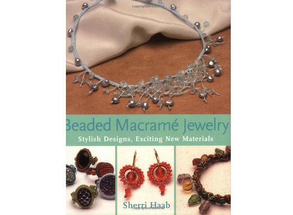 Beaded Macrame Jewelry Book