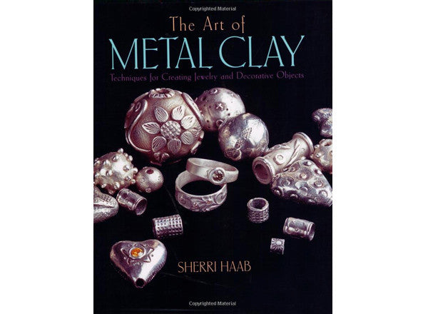 The Art of Metal Clay Book