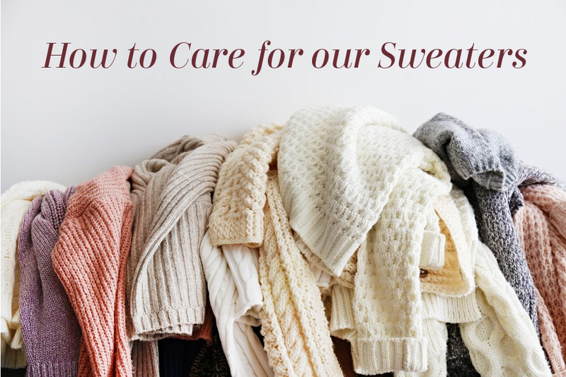 How to Care for our Sweaters