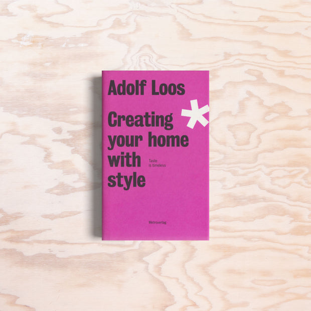 Adolf Loos: Creating your home with style - Print Matters!