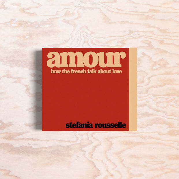 Amour – How the french talk about Love