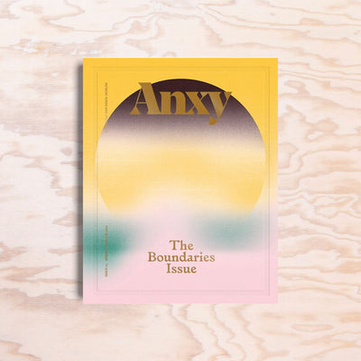 Anxy – Issue 3 - Print Matters!