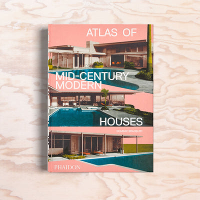 Atlas of Mid-Century Modern Houses - Print Matters!