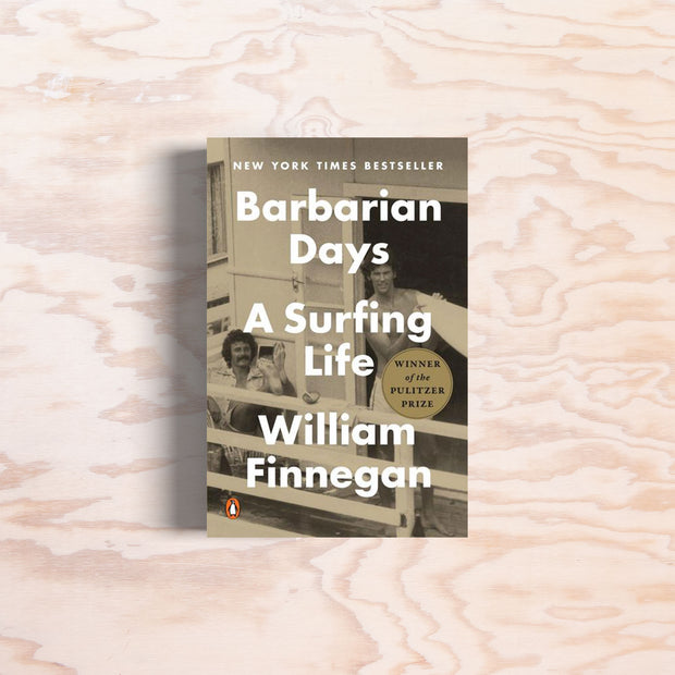 Barbarian Days – A Surfing Life