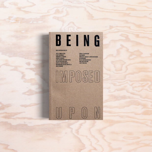 Being (Imposed Upon)