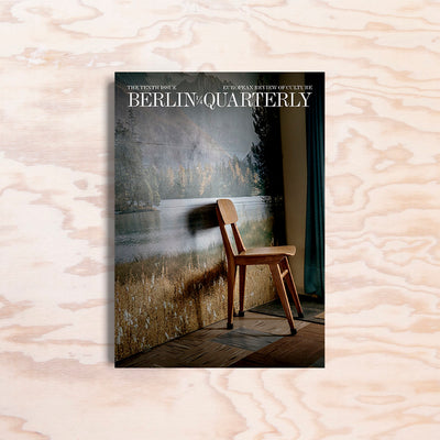 Berlin Quarterly – Issue 10