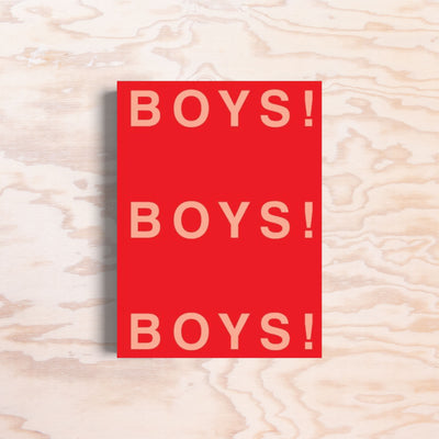 Boys! Boys! Boys! – Issue 1 - Print Matters!