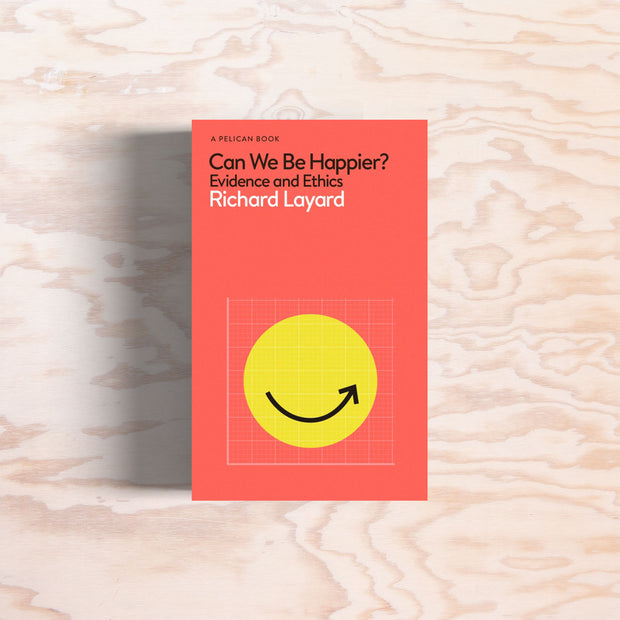 Can We Be Happier? - Print Matters!