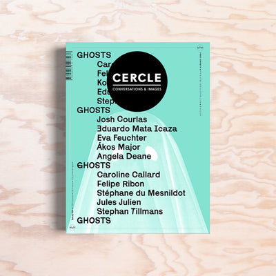 Cercle – Issue 8 (Ghosts) - Print Matters!