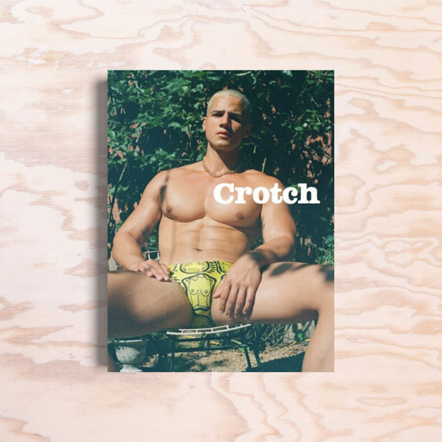 Crotch – Issue 4 - Print Matters!