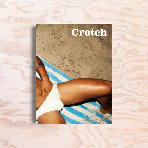 Crotch - Issue 5 - Print Matters!