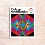 Delayed Gratification - Issue 37