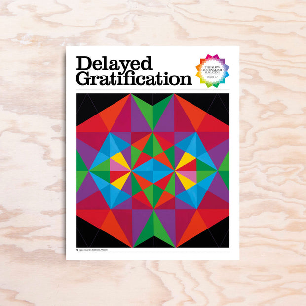 Delayed Gratification - Issue 37 - Print Matters!