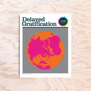Delayed Gratification - Issue 38 - Print Matters!