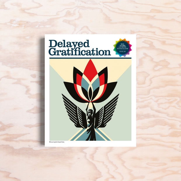 Delayed Gratification - Issue 40 - Print Matters!