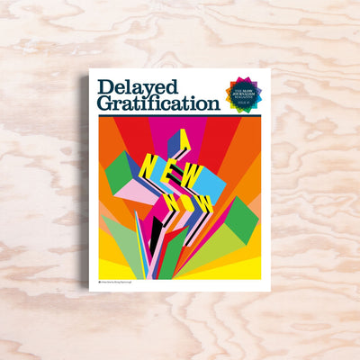 Delayed Gratification - Issue 41